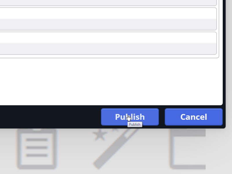 Confirm by clicking 'Publish'